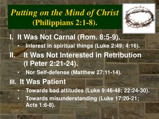 Putting on the Mind of Christ (Philippians 2:1-8).
