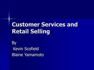 Customer Services and Retail Selling