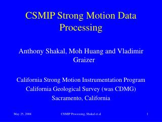 CSMIP Strong Motion Data Processing