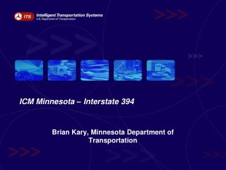 ICM Minnesota – Interstate 394