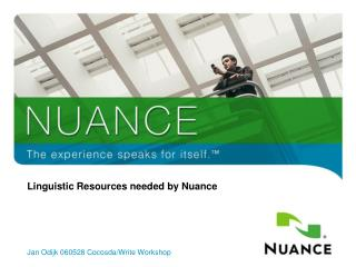 Linguistic Resources needed by Nuance