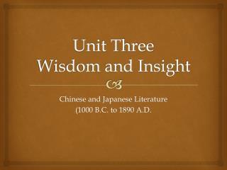 Unit Three Wisdom and Insight