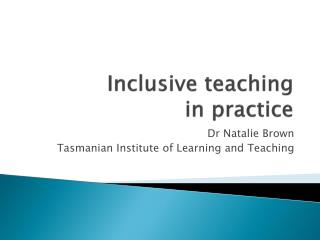 Inclusive teaching  i n practice