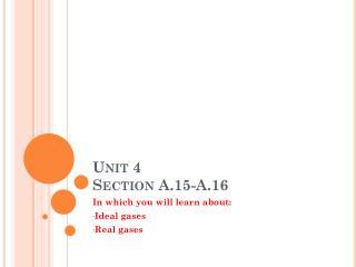 Unit 4 Section A.15-A.16