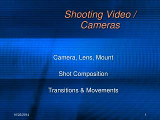Shooting Video /  Cameras