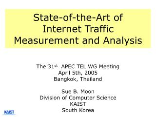 State-of-the-Art of Internet Traffic  Measurement and Analysis