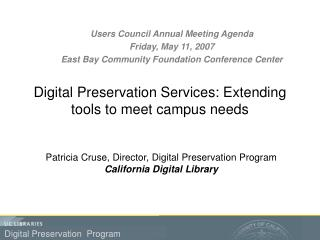 Digital Preservation Services: Extending tools to meet campus needs