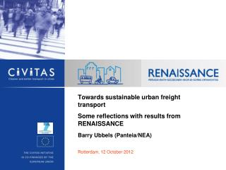 Towards sustainable urban freight transport   Some reflections with results from  RENAISSANCE