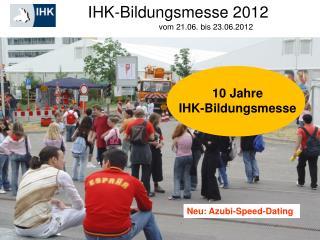 IHK-Bildungsmesse 2012