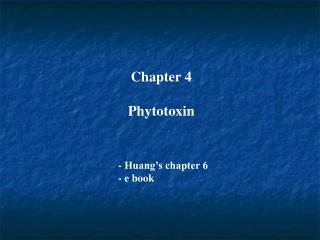 Chapter 4  Phytotoxin