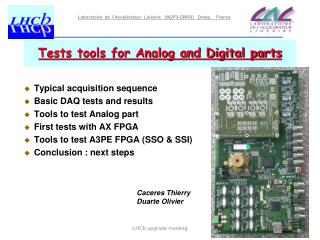 Tests tools for Analog and Digital parts