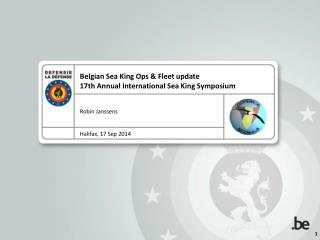 Belgian  Sea King  Ops  &  Fleet  update 17th  Annual International Sea King Symposium