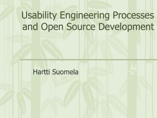 Usability Engineering Processes and Open Source Development