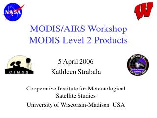 MODIS/AIRS Workshop     MODIS Level 2 Products