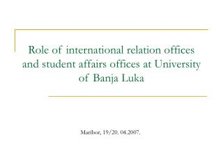 Role of international relation offices and student affairs offices at University of Banja Luka