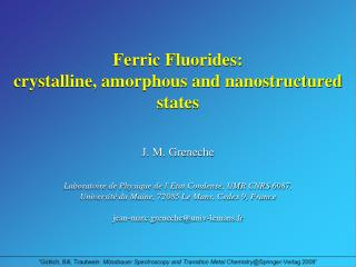 Ferric Fluorides:                                 crystalline, amorphous and nanostructured states
