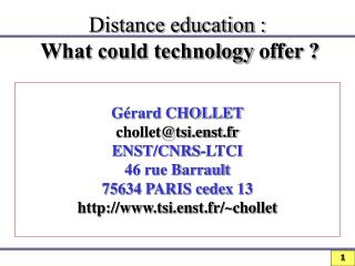 Distance education :  What could technology offer ?