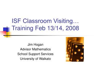 ISF Classroom Visiting… Training Feb 13/14, 2008