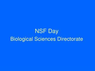 NSF Day Biological Sciences Directorate
