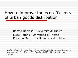 How to improve the eco-efficiency of urban goods distribution