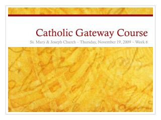 Catholic Gateway Course
