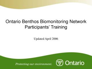Ontario Benthos Biomonitoring Network  Participants' Training
