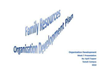 Family Resources Organization Development Plan