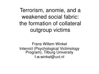 Terrorism, anomie, and a weakened social fabric: the formation of collateral outgroup victims