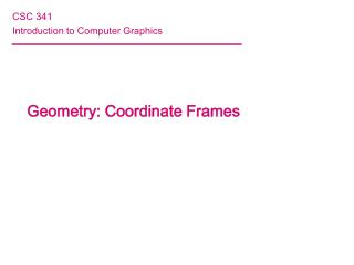 Geometry: Coordinate Frames