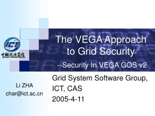 The VEGA Approach to Grid Security