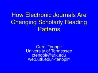 How Electronic Journals Are Changing Scholarly Reading Patterns
