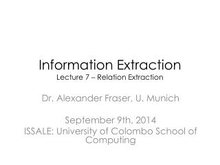 Information Extraction Lecture 7 – Relation Extraction