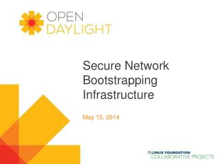 Secure Network Bootstrapping  Infrastructure