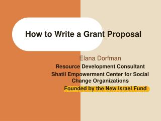 How to Write a Grant Proposal