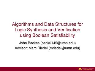 Algorithms and Data Structures for Logic Synthesis and Verification  using Boolean  Satisfiability