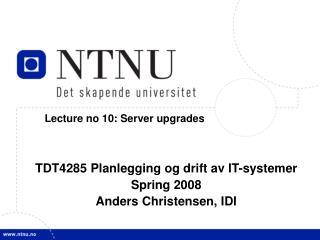 Lecture no 10: Server upgrades