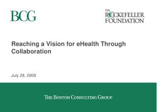 Reaching a Vision for eHealth Through Collaboration
