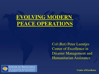 EVOLVING MODERN PEACE OPERATIONS