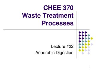 CHEE 370 Waste Treatment Processes