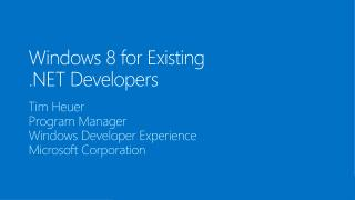 Windows 8 for Existing .NET Developers