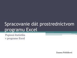 Spracovanie dát prostredníctvom programu Excel