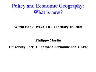 Policy and Economic Geography: What is new