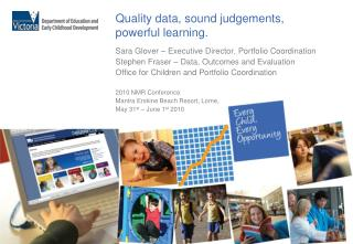 Quality data, sound judgements, powerful learning.