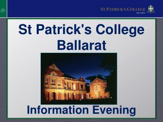 St Patrick's College Ballarat Information Evening