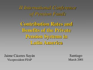 II International Conference  of Pension Funds