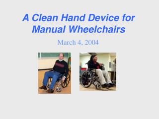 A Clean Hand Device for Manual Wheelchairs