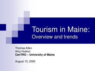 Tourism in Maine: Overview and trends