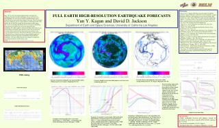 FULL EARTH HIGH-RESOLUTION EARTHQUAKE FORECASTS Yan Y. Kagan and David D. Jackson  Department of Earth and Space Science