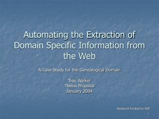 Automating the Extraction of Domain Specific Information from the Web