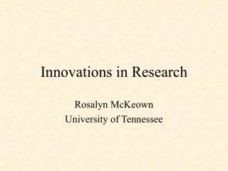 Innovations in Research